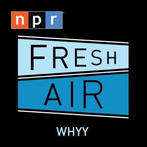 Fresh Air podcast