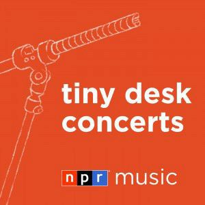 Sponsor NPR Music and the NPR Tiny Desk Concerts Podcast